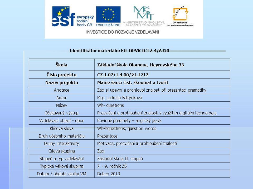 Identifikátor materiálu: EU OPVK ICT2-4/AJ20