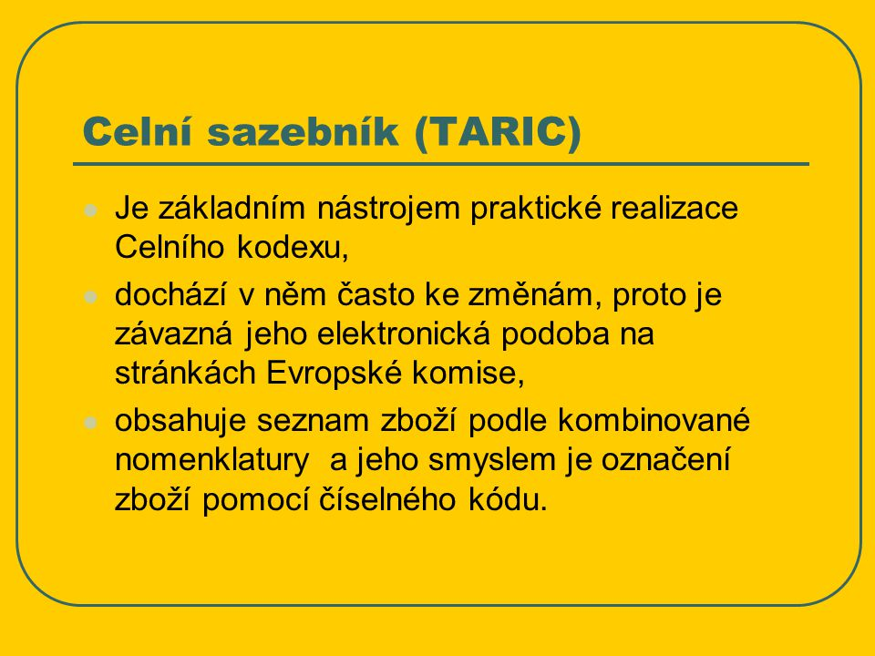 Celní sazebník (TARIC)