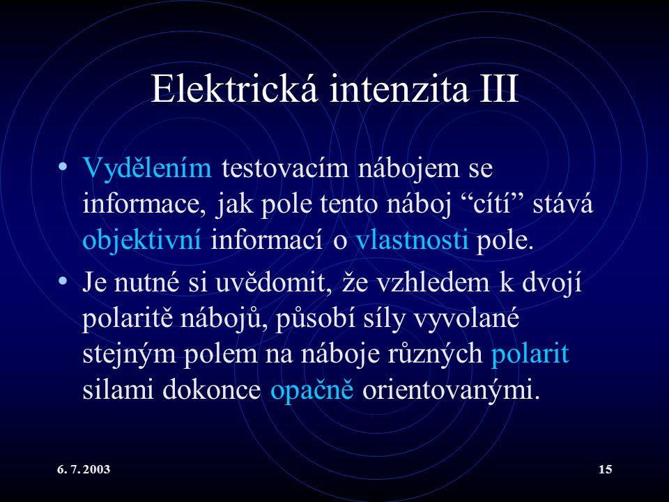 Elektrická intenzita III