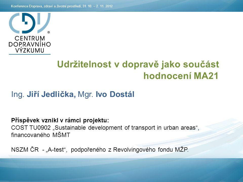 Udržitelnost v dopravě jako součást hodnocení MA21