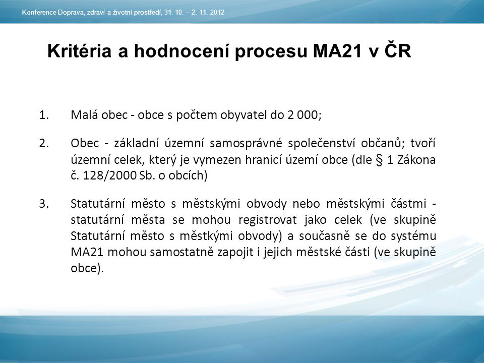 Kritéria a hodnocení procesu MA21 v ČR