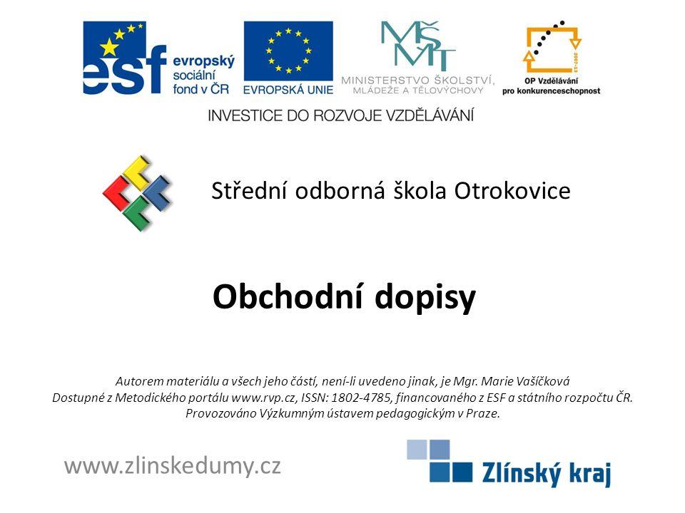 Obchodní dopisy Střední odborná škola Otrokovice www.zlinskedumy.cz