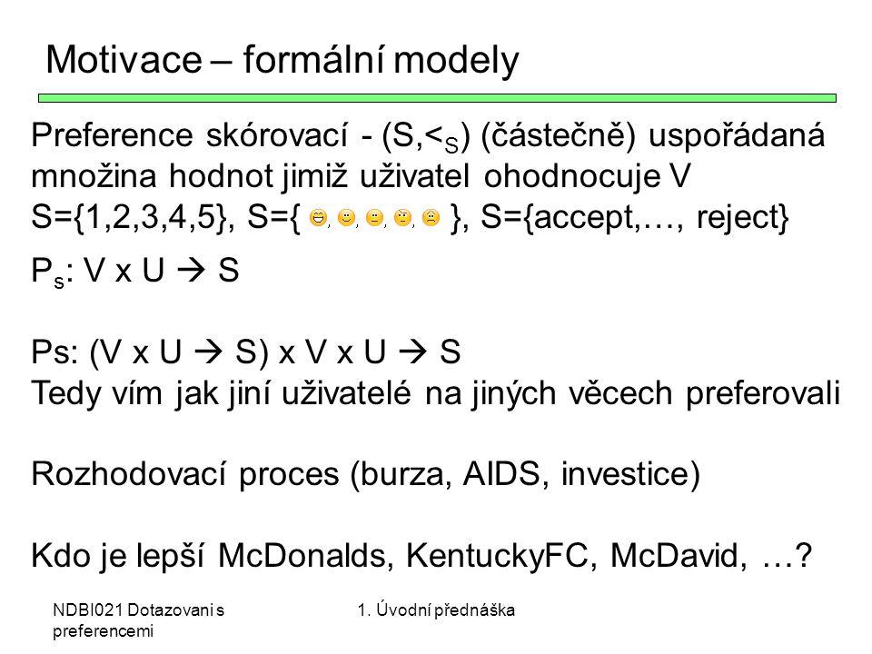 Motivace – formální modely