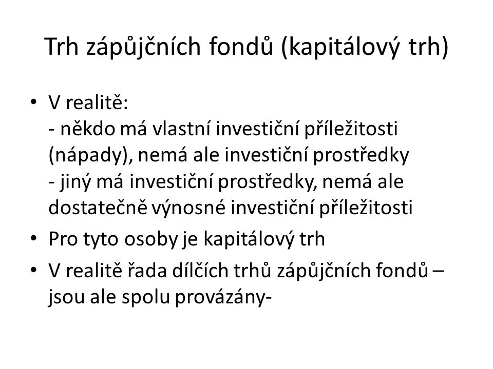 Trh zápůjčních fondů (kapitálový trh)