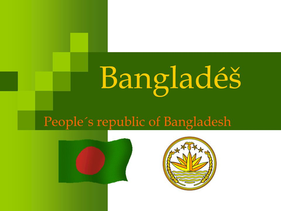 People´s republic of Bangladesh