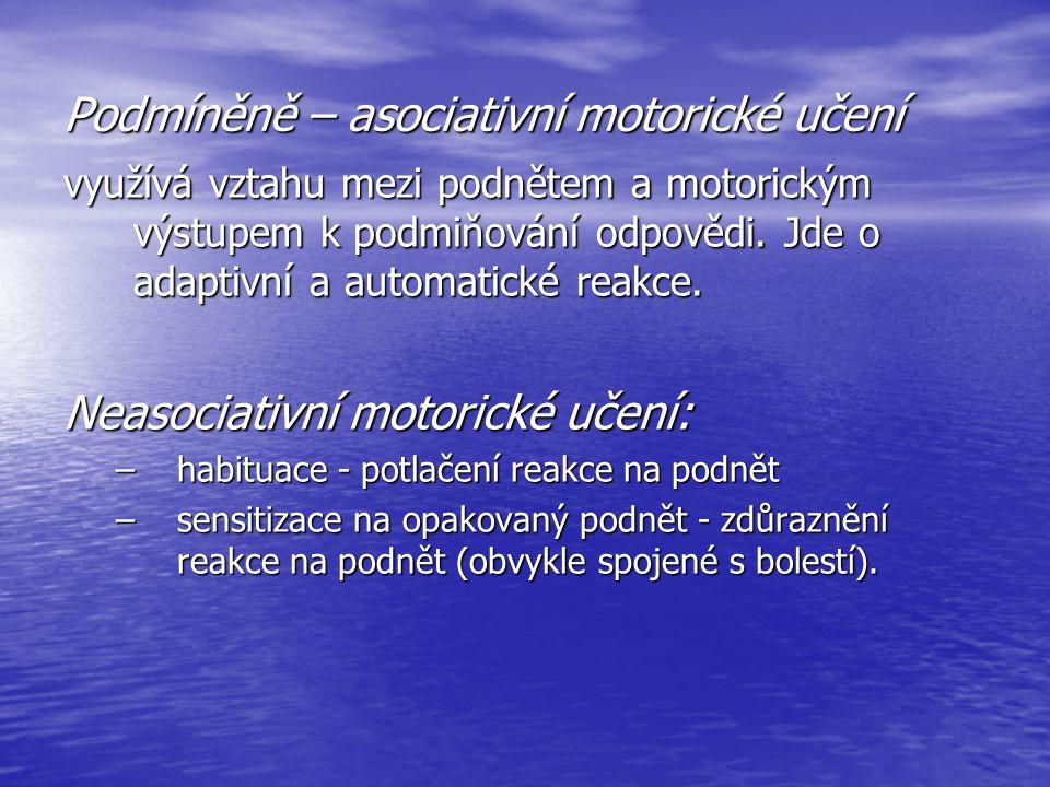 Podmíněně – asociativní motorické učení