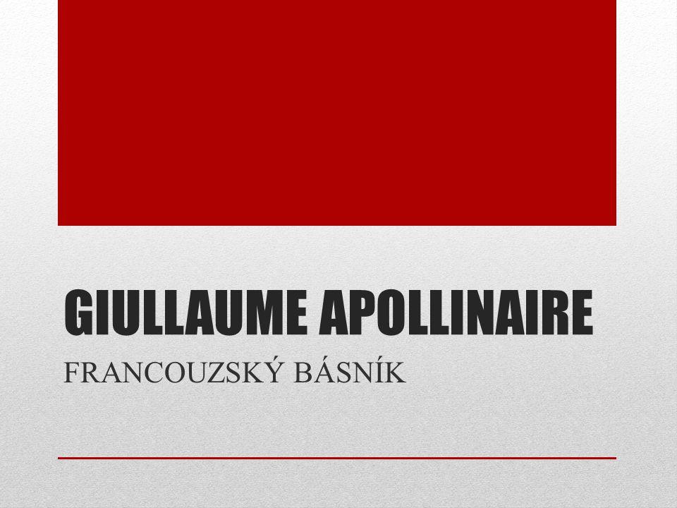 GIULLAUME APOLLINAIRE