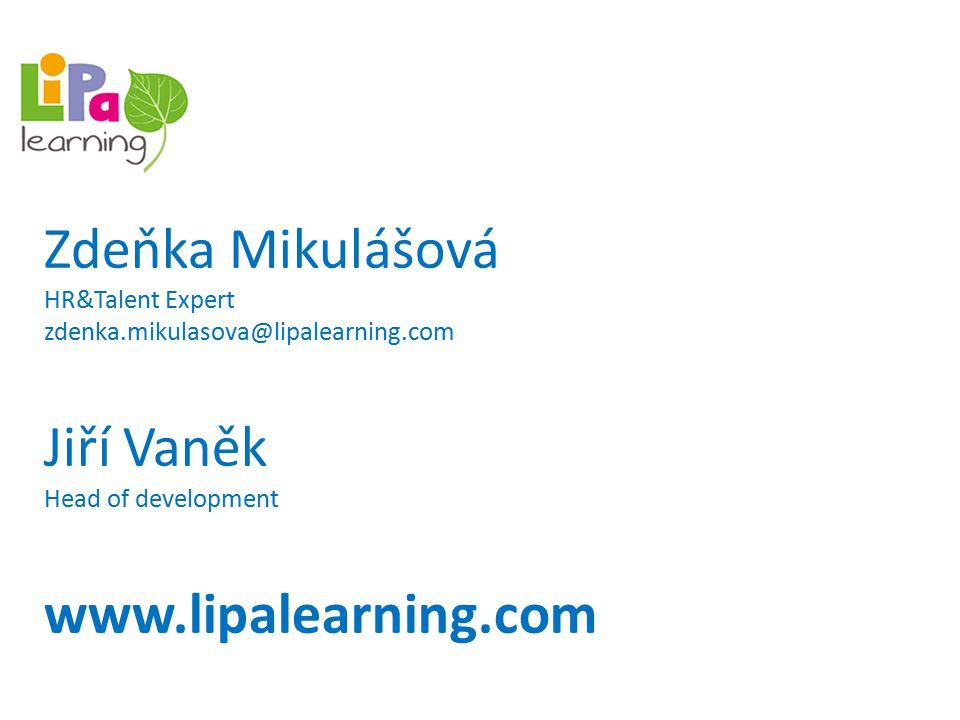Zdeňka Mikulášová Jiří Vaněk www.lipalearning.com HR&Talent Expert