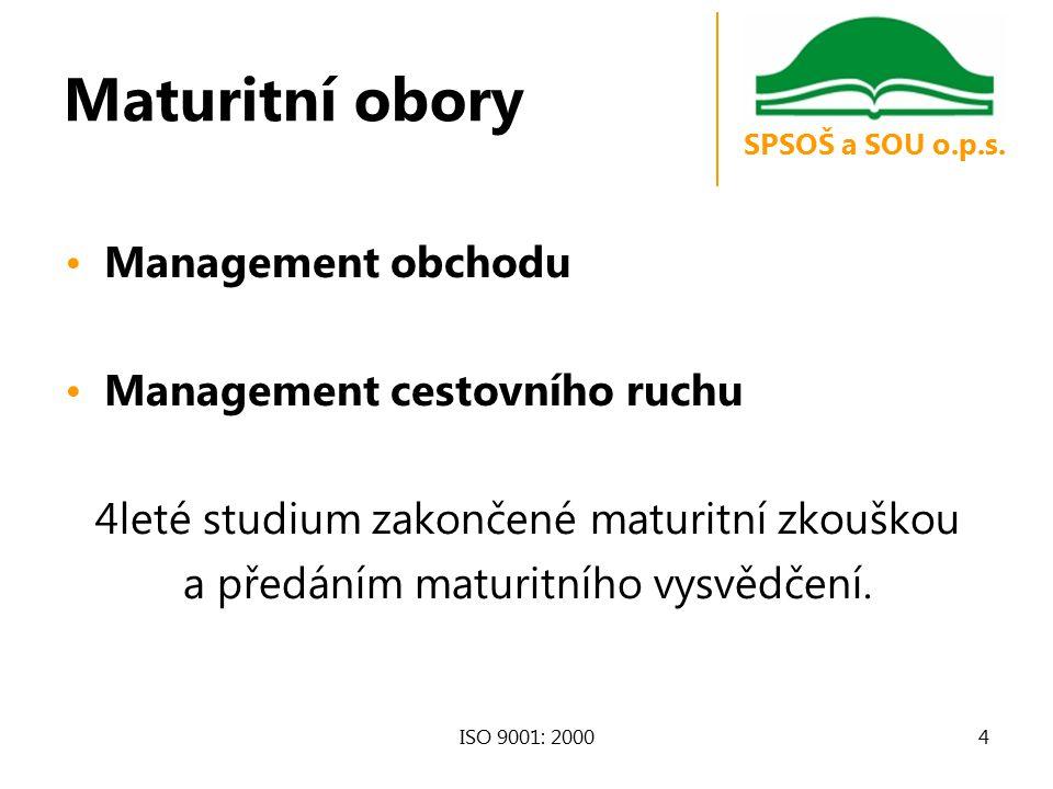 Maturitní obory Management obchodu Management cestovního ruchu