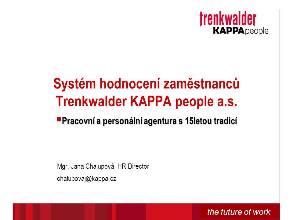Systém hodnocení zaměstnanců Trenkwalder KAPPA people a.s.