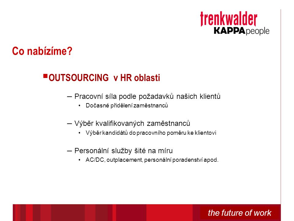 Co nabízíme OUTSOURCING v HR oblasti