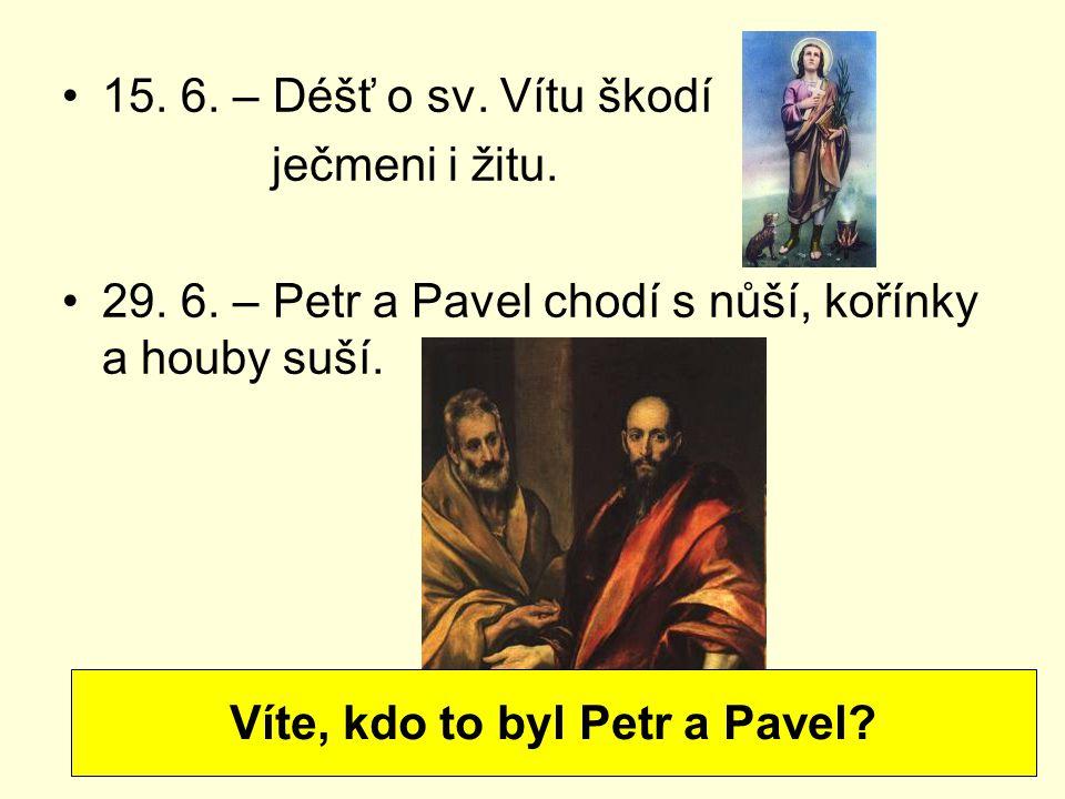 Víte, kdo to byl Petr a Pavel