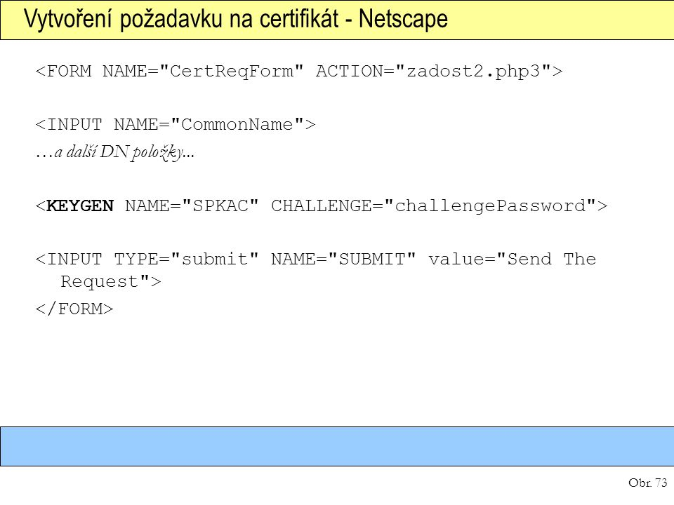 Vytvoření požadavku na certifikát - Netscape