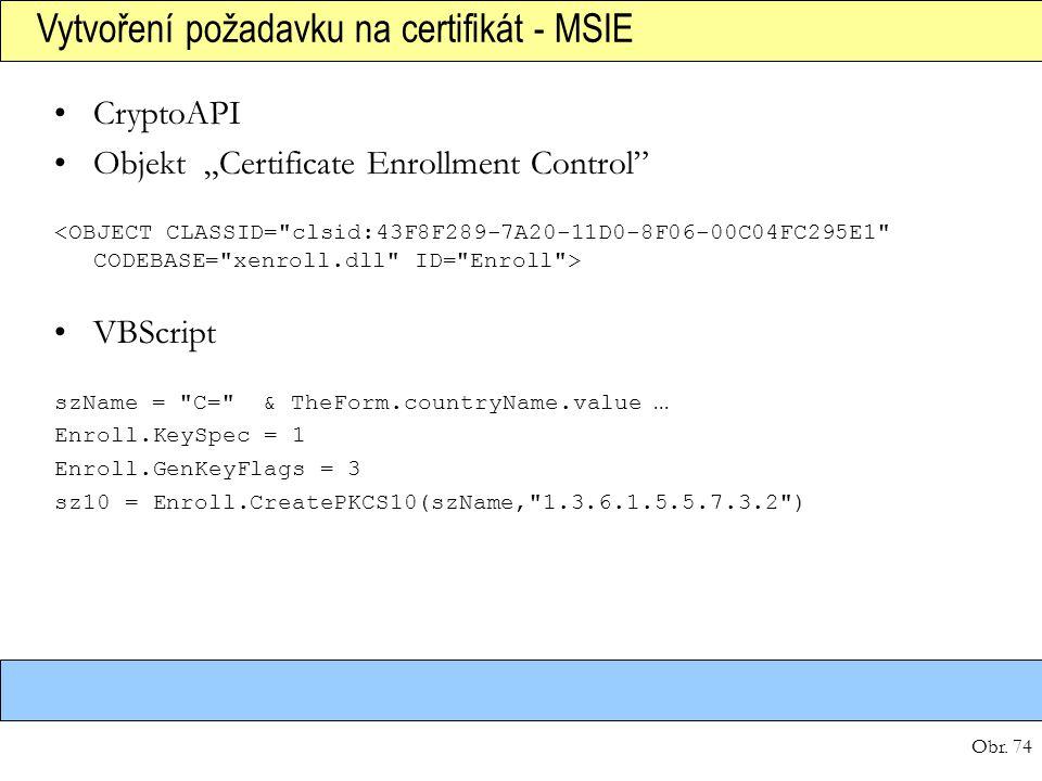 Vytvoření požadavku na certifikát - MSIE