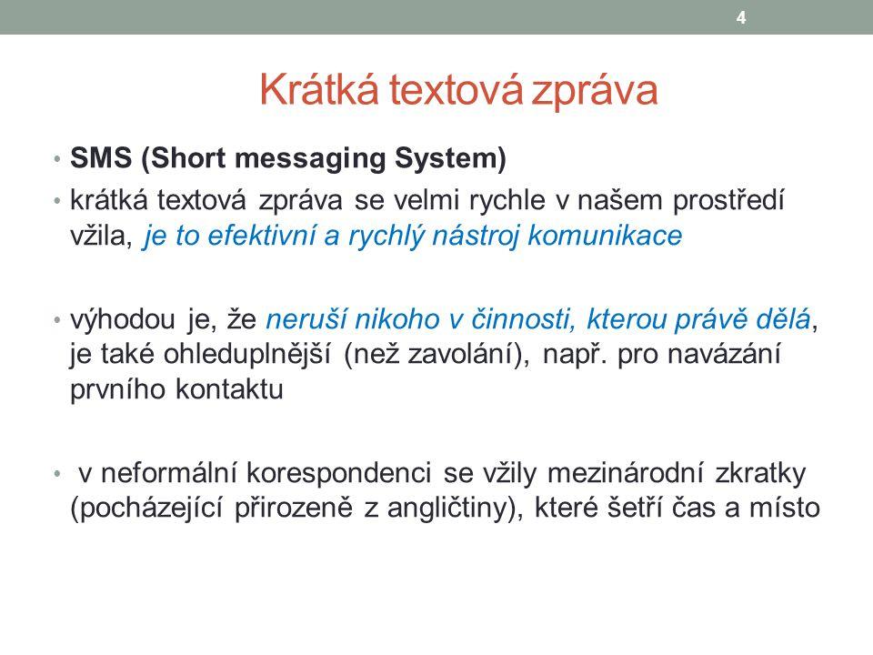 Krátká textová zpráva SMS (Short messaging System)