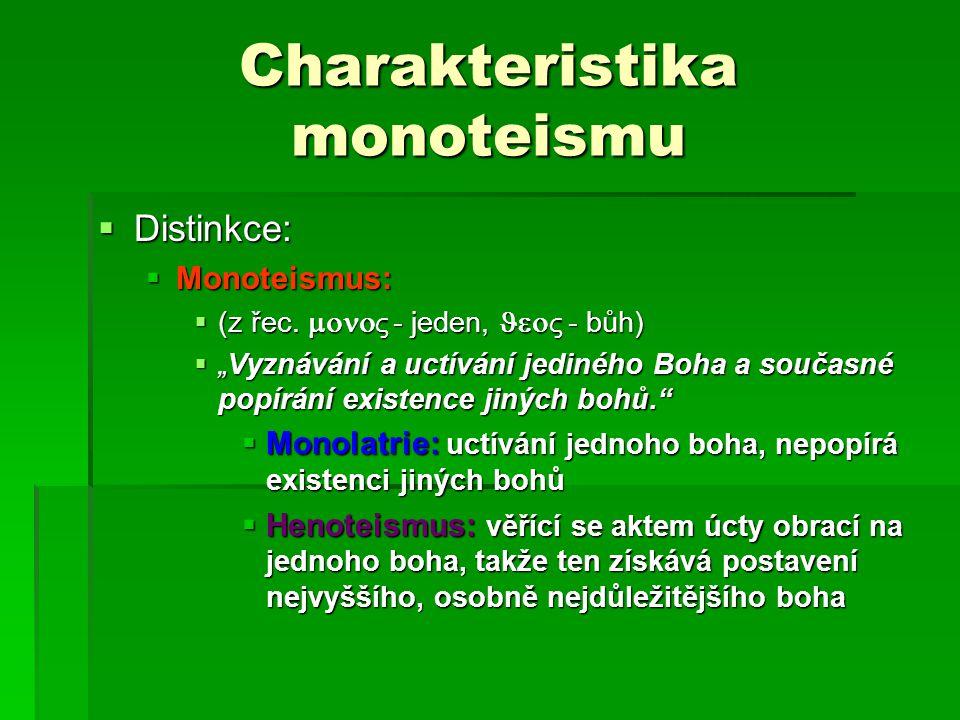 Charakteristika monoteismu