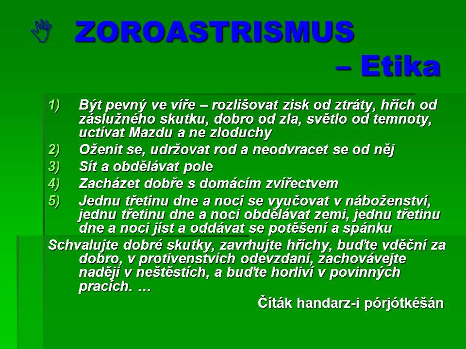  ZOROASTRISMUS – Etika
