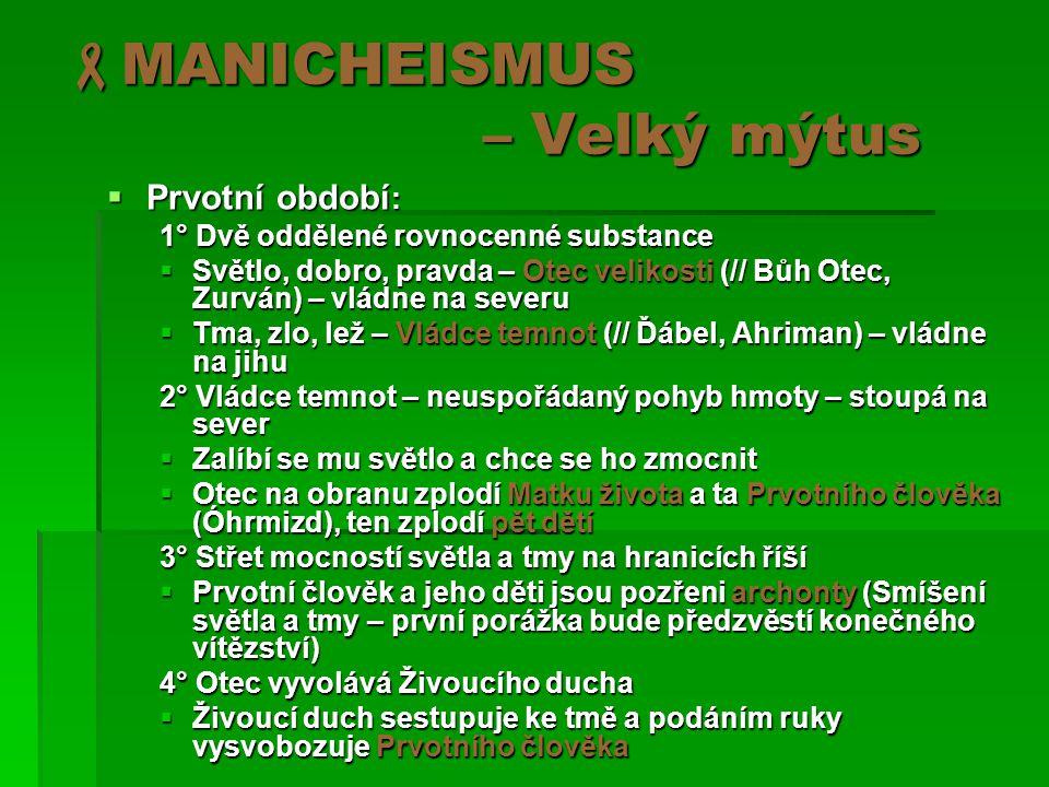MANICHEISMUS – Velký mýtus