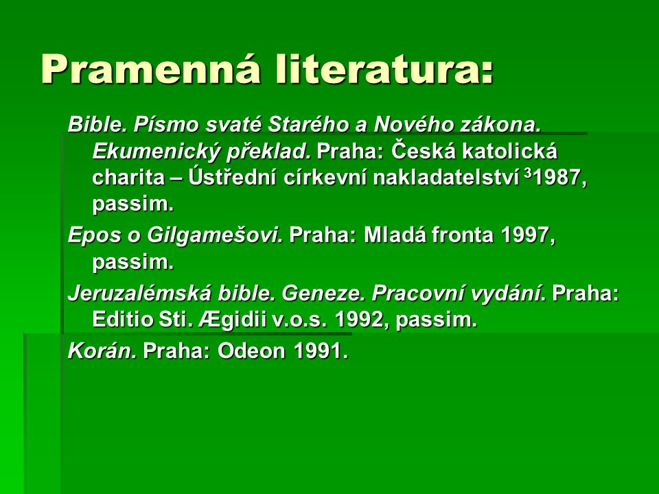 Pramenná literatura: