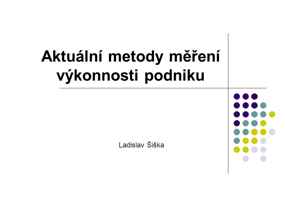 Aktuální metody měření výkonnosti podniku