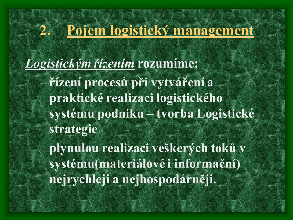 Pojem logistický management