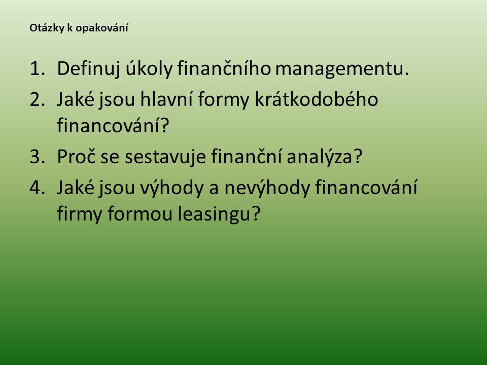 Definuj úkoly finančního managementu.