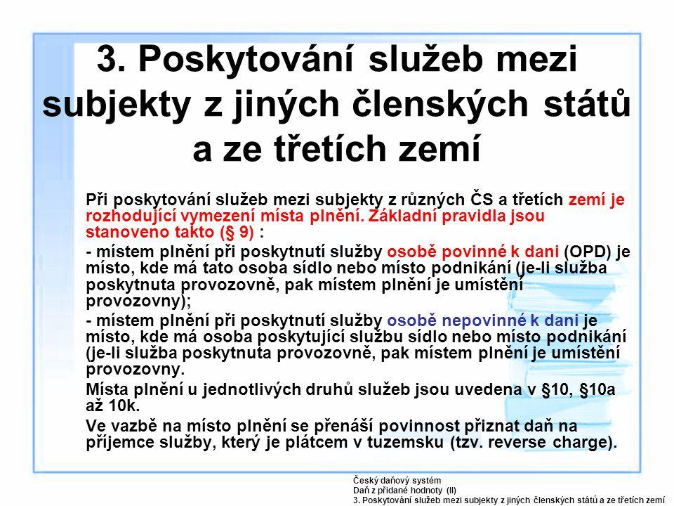 3. Poskytování služeb mezi subjekty z jiných členských států a ze třetích zemí