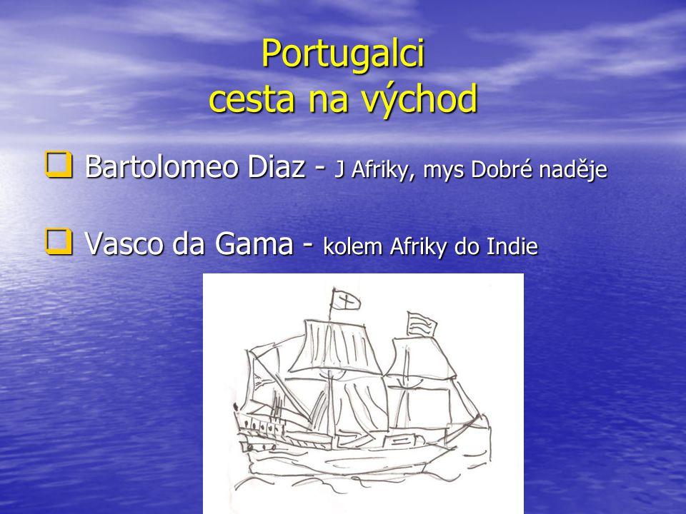 Portugalci cesta na východ