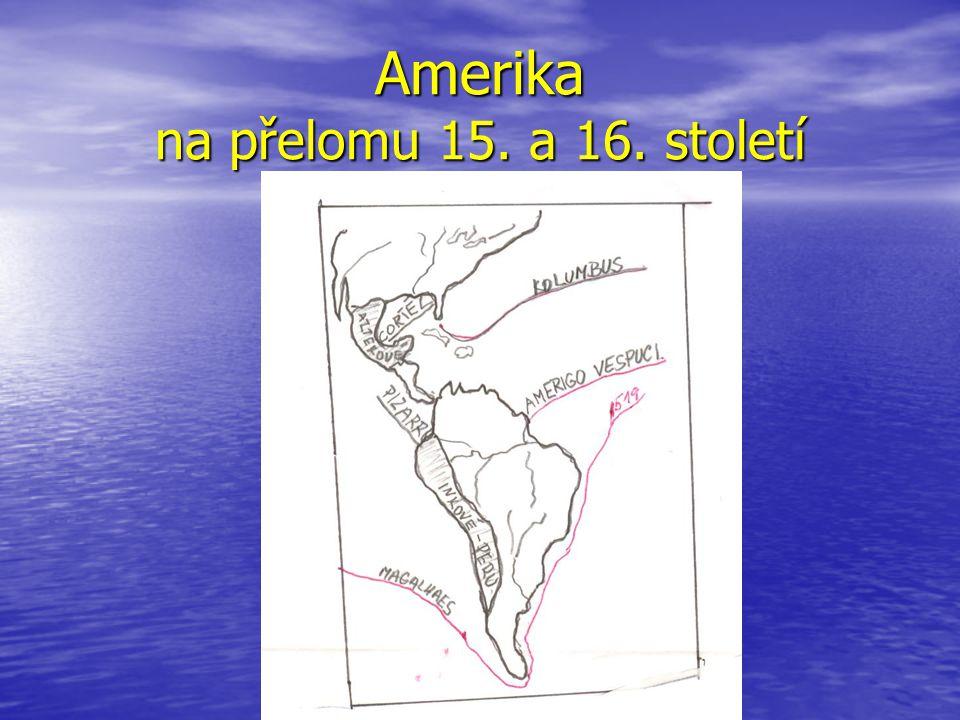 Amerika na přelomu 15. a 16. století