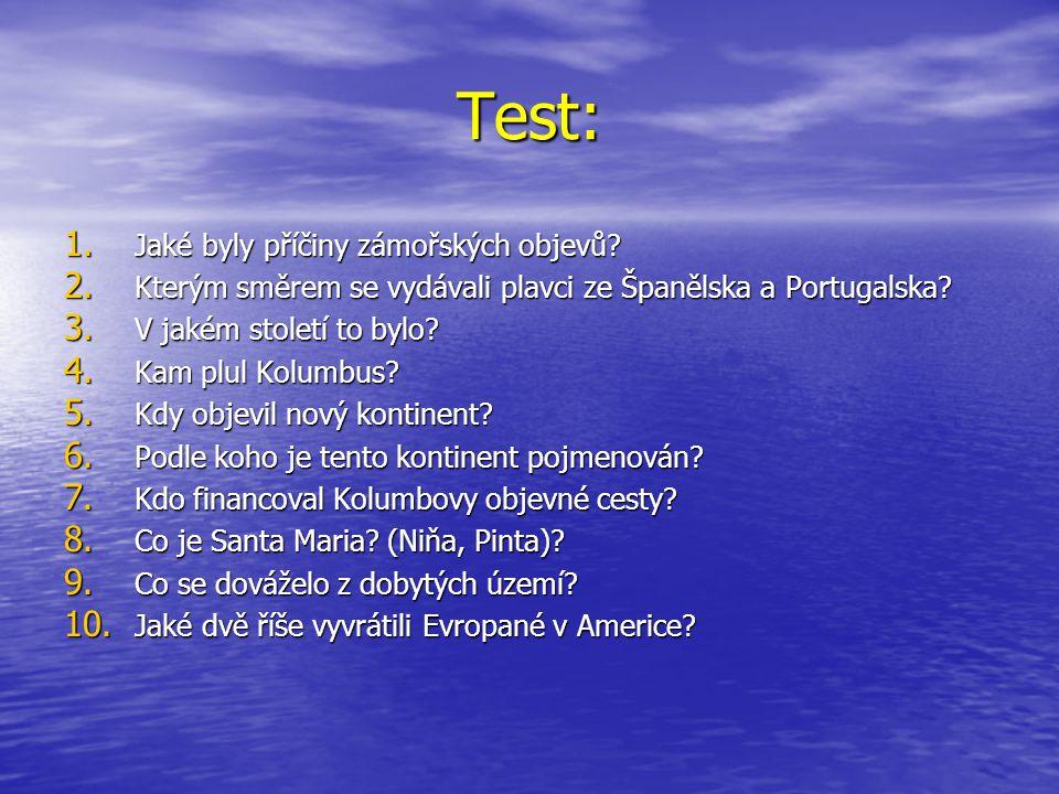 Test: Jaké byly příčiny zámořských objevů