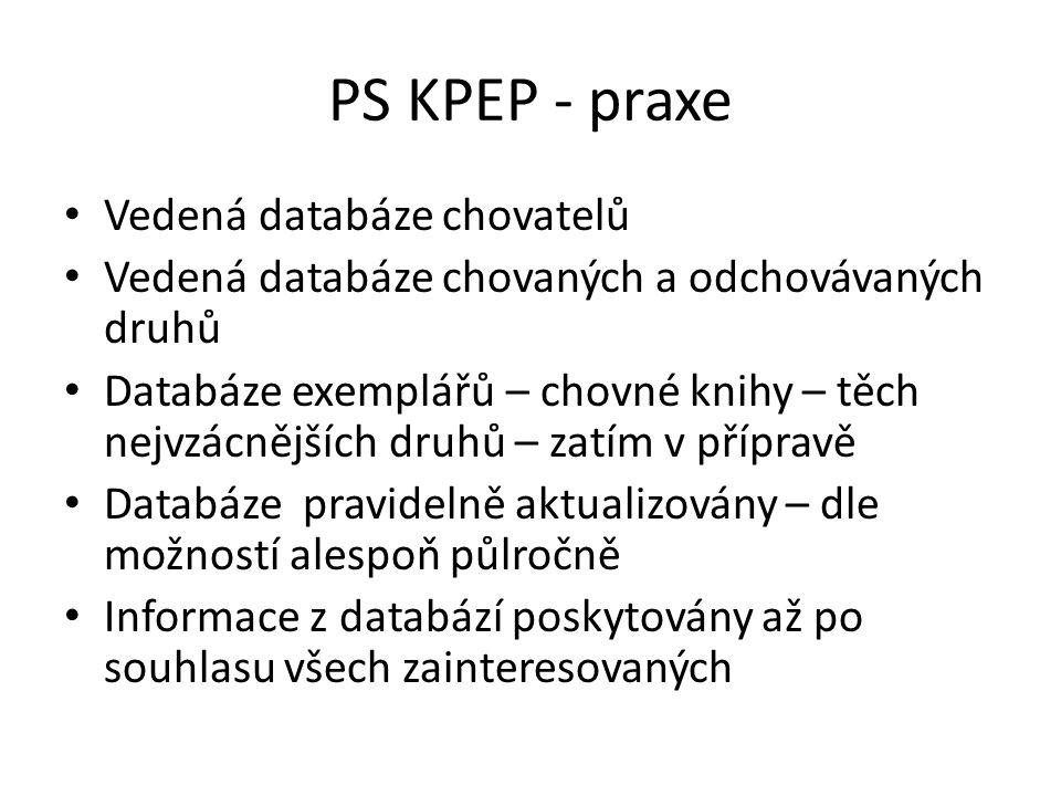 PS KPEP - praxe Vedená databáze chovatelů