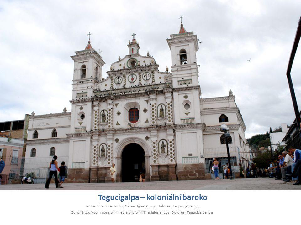 Tegucigalpa – koloniální baroko