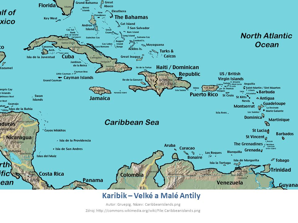 Karibik – Velké a Malé Antily