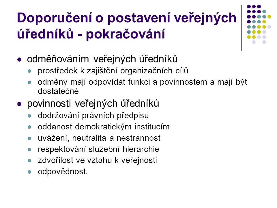 Doporučení o postavení veřejných úředníků - pokračování