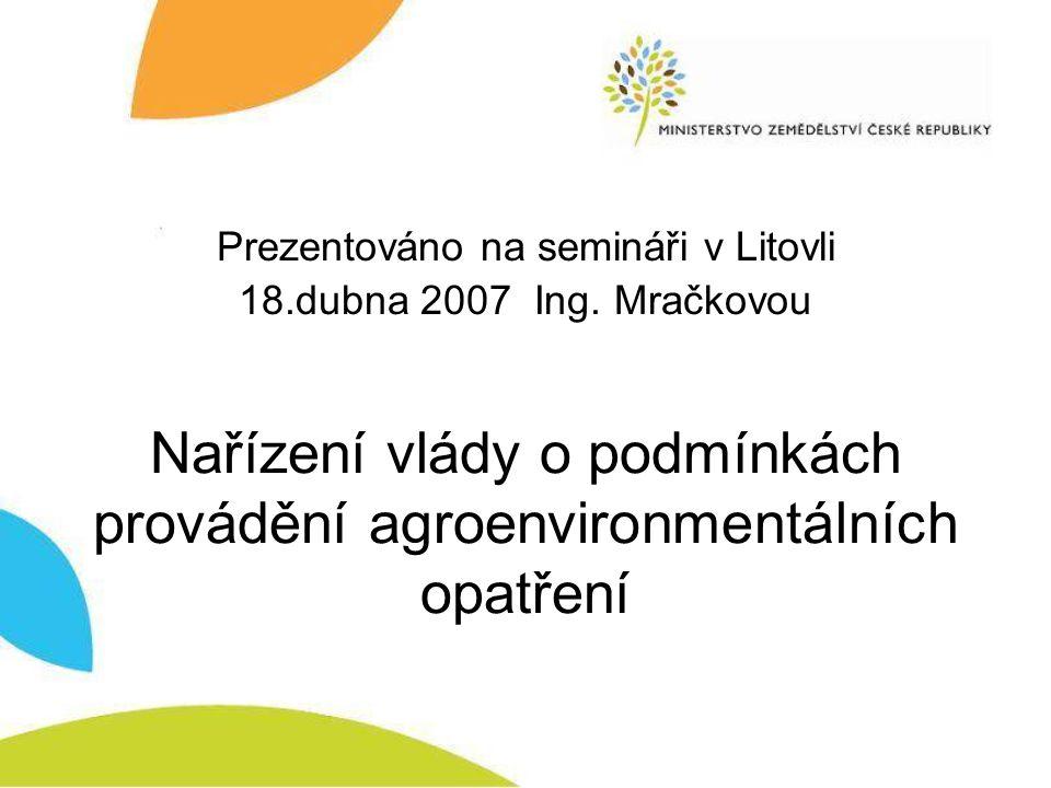 Nařízení vlády o podmínkách provádění agroenvironmentálních opatření
