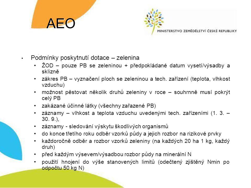AEO Podmínky poskytnutí dotace – zelenina