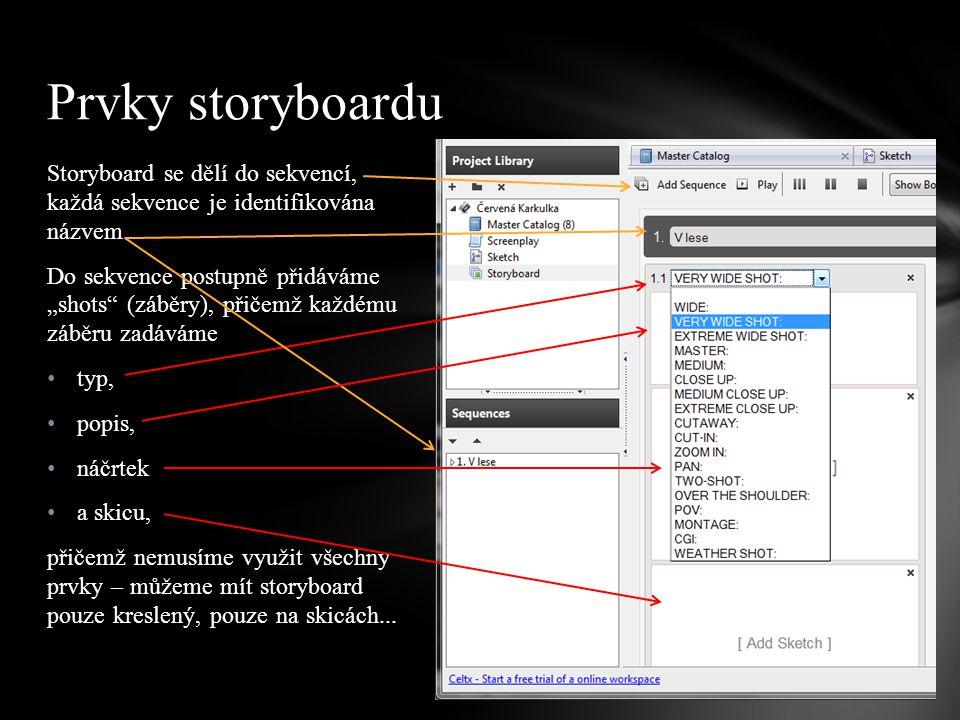 Prvky storyboardu Storyboard se dělí do sekvencí, každá sekvence je identifikována názvem.