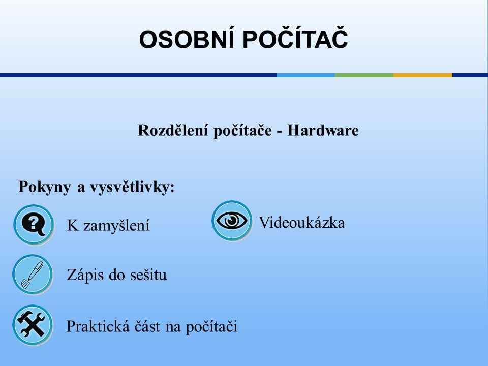 Rozdělení počítače - Hardware