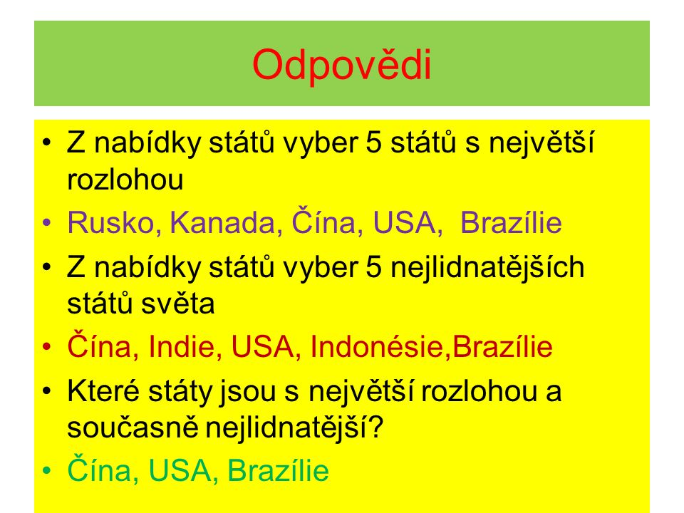 Odpovědi Z nabídky států vyber 5 států s největší rozlohou