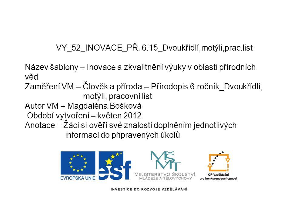 VY_52_INOVACE_PŘ. 6. 15_Dvoukřídlí,motýli,prac