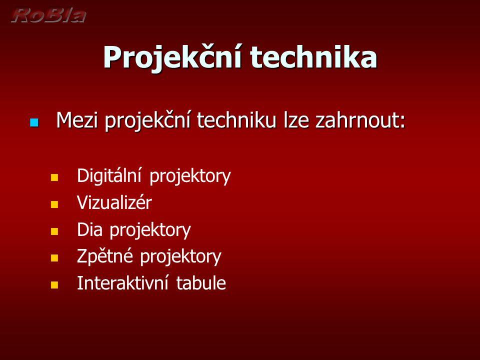 Projekční technika Mezi projekční techniku lze zahrnout: