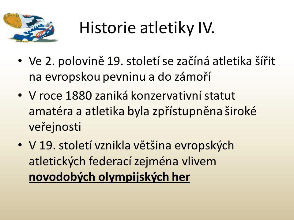 Historie atletiky IV. Ve 2. polovině 19. století se začíná atletika šířit na evropskou pevninu a do zámoří.