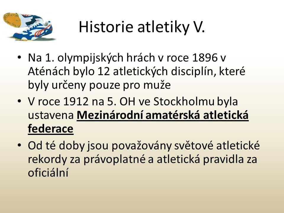 Historie atletiky V. Na 1. olympijských hrách v roce 1896 v Aténách bylo 12 atletických disciplín, které byly určeny pouze pro muže.