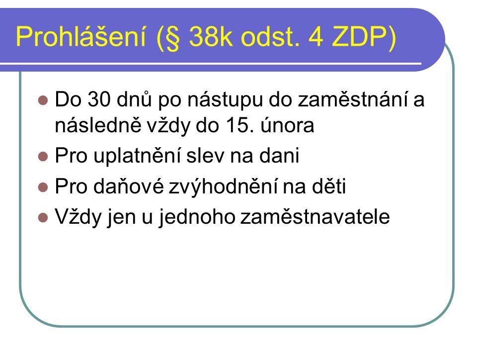 Prohlášení (§ 38k odst. 4 ZDP)