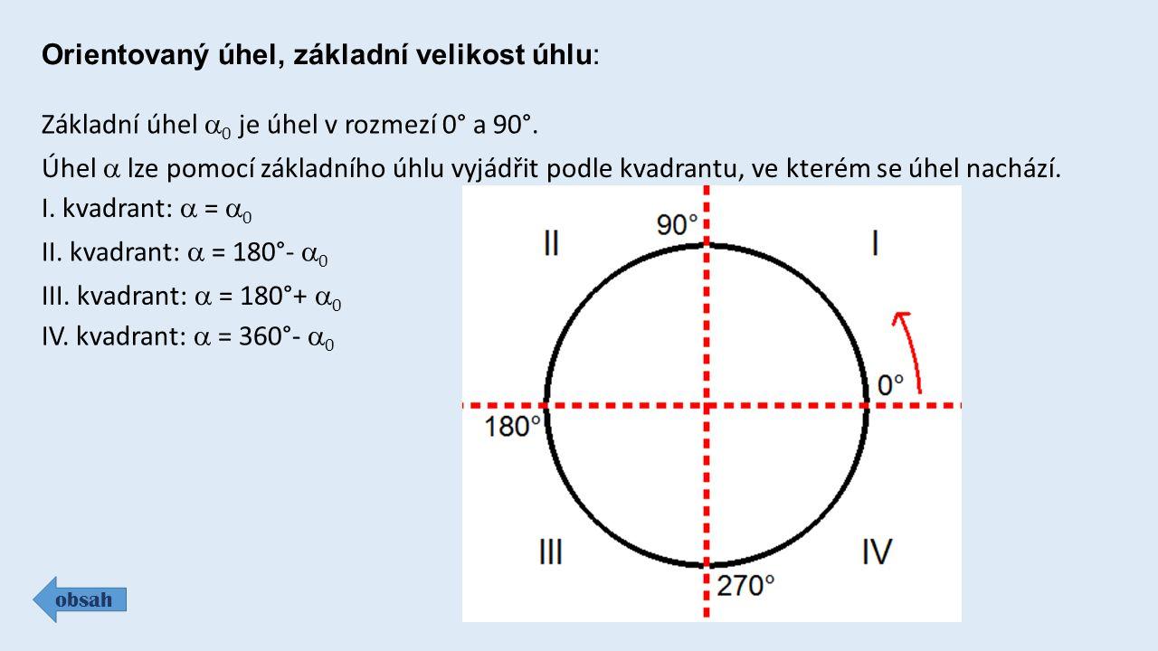 Orientovaný úhel, základní velikost úhlu: