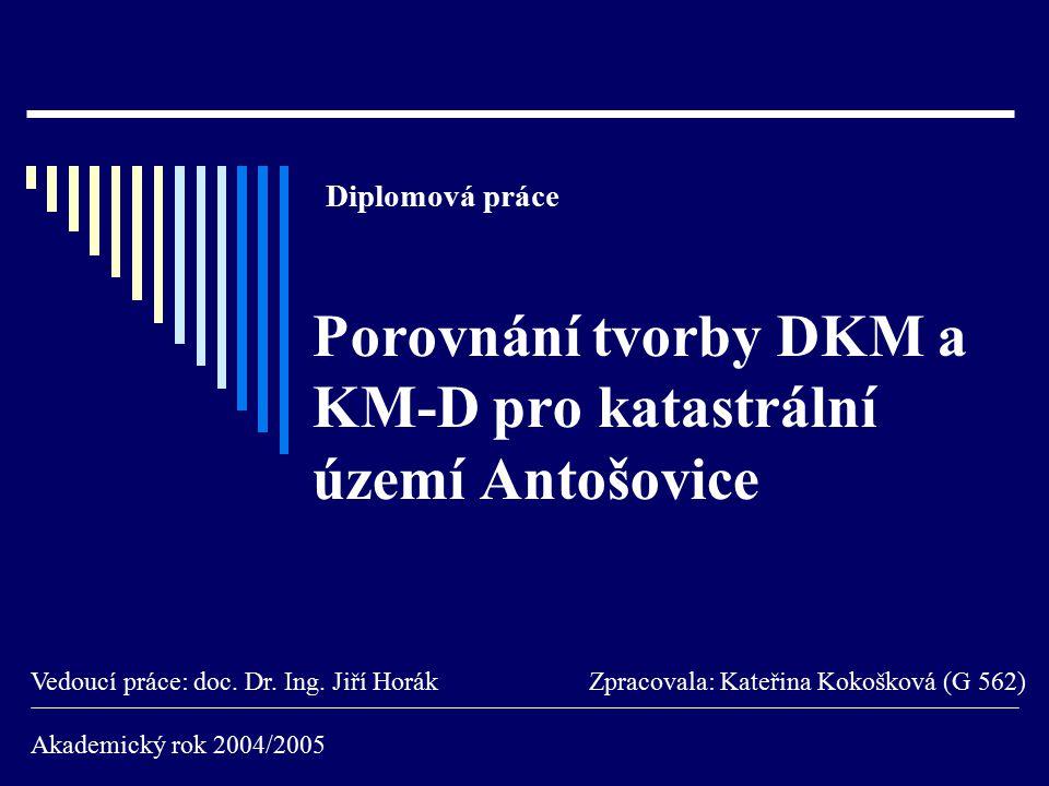 Porovnání tvorby DKM a KM-D pro katastrální území Antošovice