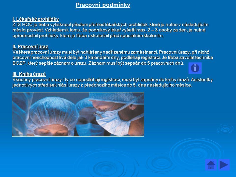 Pracovní podmínky I. Lékařské prohlídky