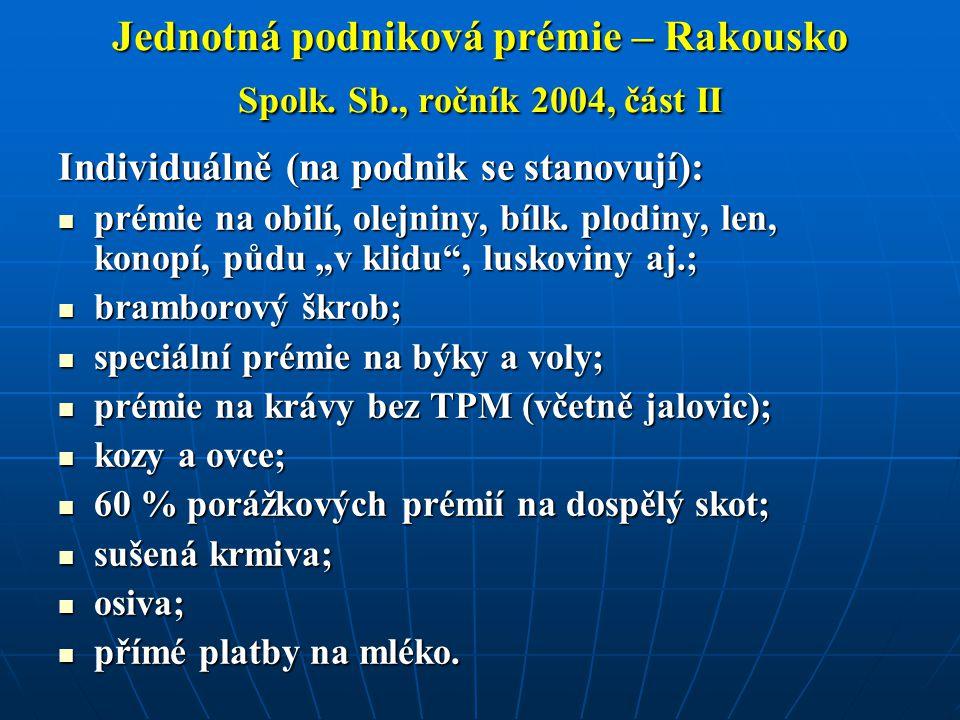 Jednotná podniková prémie – Rakousko Spolk. Sb., ročník 2004, část II