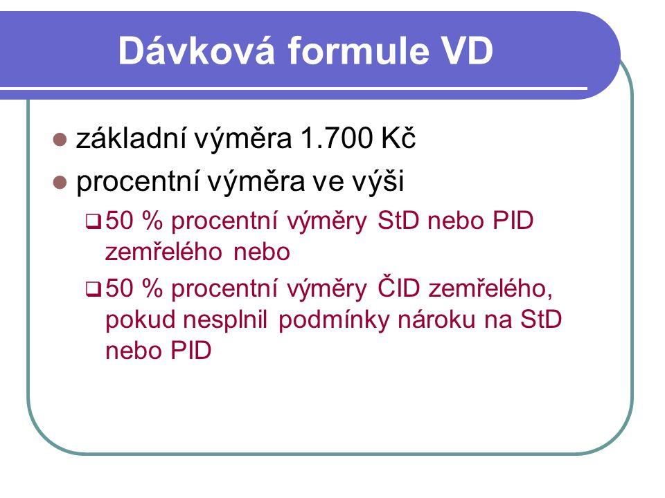 Dávková formule VD základní výměra 1.700 Kč procentní výměra ve výši