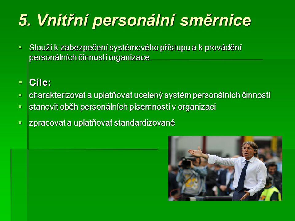 5. Vnitřní personální směrnice
